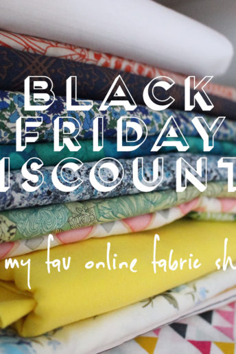 Black Friday Discounts At My Fav Online Fabric Shops!
