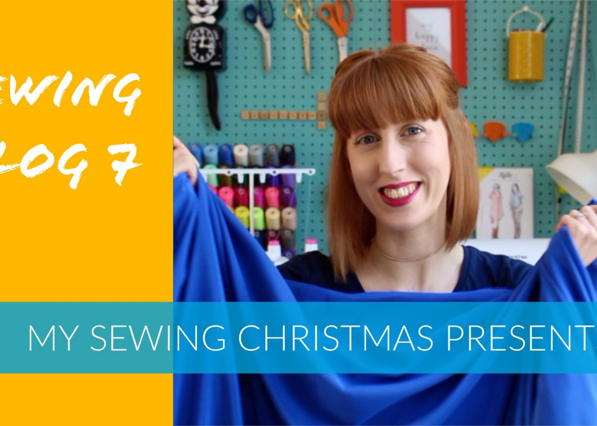 Vlog 7 is here - My sewing-related Christmas presents