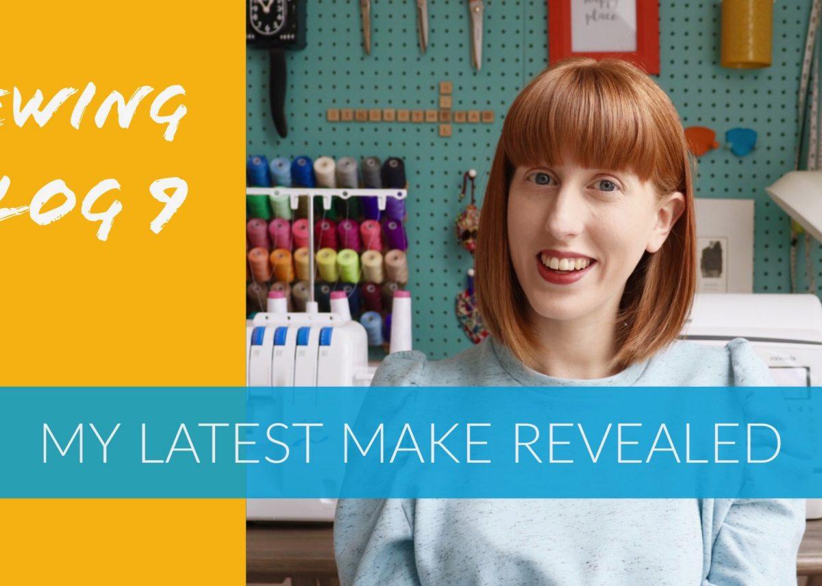 Vlog 9: My latest make revealed!
