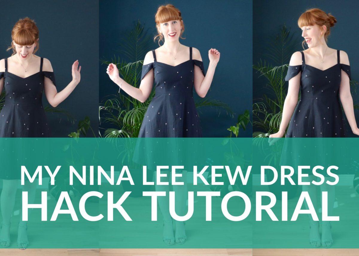 Nina Lee Kew Dress Hack Tutorial Video