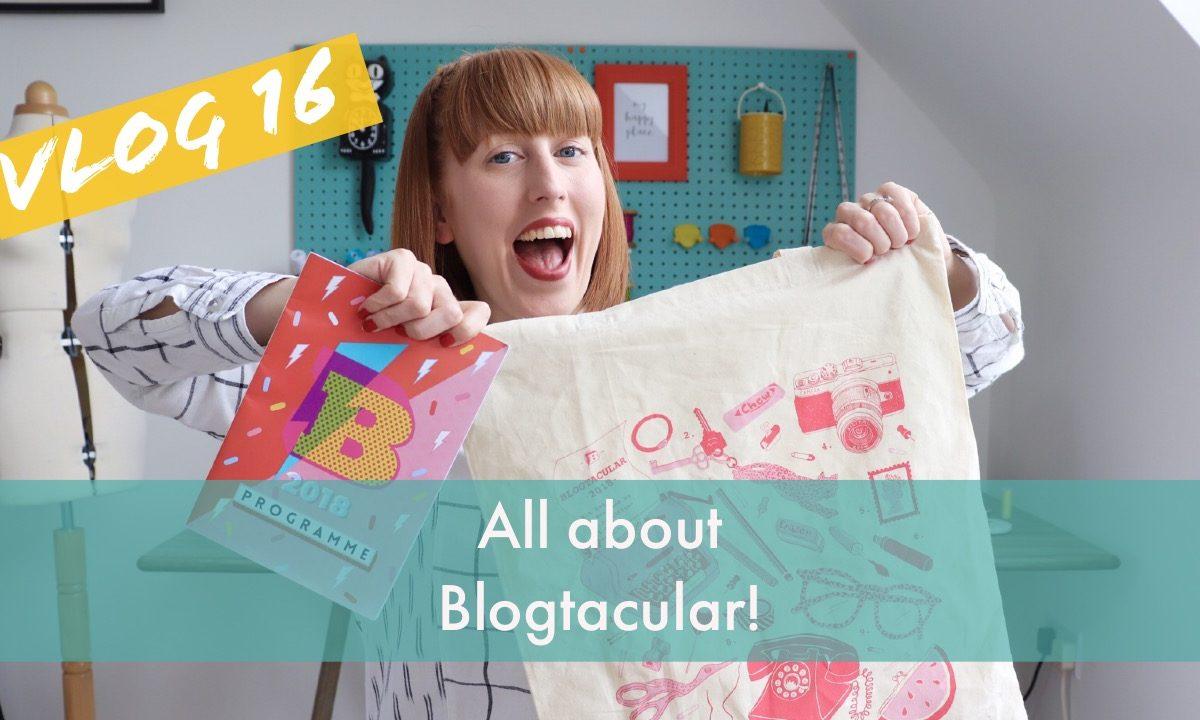 Blogtacular Vlog