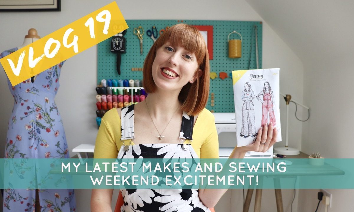 My Latest Makes & Sewing Weekend Coming Up!